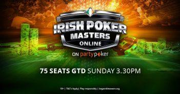Irish Poker Masters: el Mega Satélite al Main Event suma entradas garantizadas